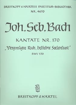 BACH - Kantate Bwv 170 Vergnügte Ruh, Beliebte Seelenlust - Conducteur - Partition - di-arezzo.fr