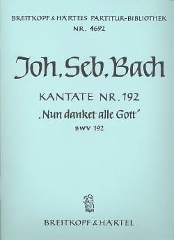 Johann Sebastian Bach - Kantate 192 Nun danket alle Gott – Conducteur - Partition - di-arezzo.fr