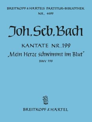 Johann Sebastian Bach - Kantate 199 Mein Herze Schwimmt Im Blut - Partition - di-arezzo.fr