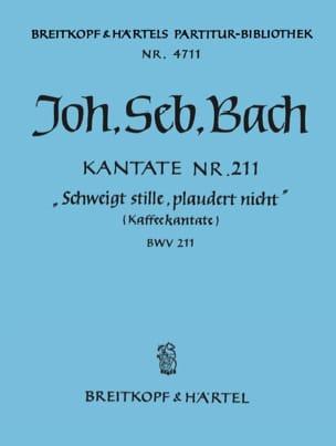 Johann Sebastian Bach - Kantate 211 Schweigt stille, plaudert nicht – Conducteur - Partition - di-arezzo.fr
