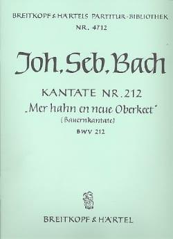 Johann Sebastian Bach - Kantate 212 Mer hanh en neue Oberkeet – Conducteur - Partition - di-arezzo.fr