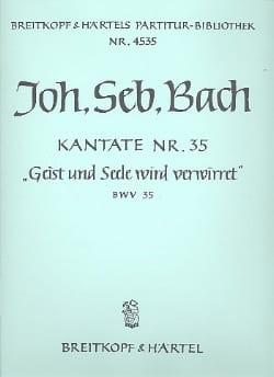 BACH - Kantate 35 Geist und Seele wird verwirret - Conducteur - Partition - di-arezzo.fr