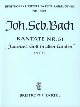 Johann Sebastian Bach - Kantate 51 Jauchzet Gott in allen Landen – Conducteur - Partition - di-arezzo.fr