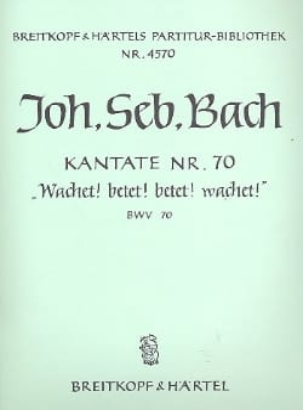 BACH - Kantate N° 70 Wachet! Betet! - Partition - di-arezzo.fr