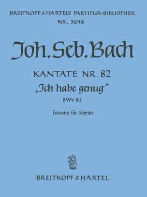 Johann Sebastian Bach - Kantate 82a Ich habe genung - Fassung für Soprano – Conducteur - Partition - di-arezzo.fr