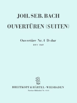 BACH - Ouvertüre Suite Nr. 4 D-Dur BWV 1069 - Conducteur - Partition - di-arezzo.fr