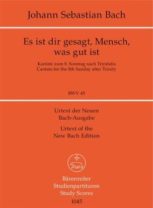 BACH - Es ist dir gesagt, Mensch, was gut ist. Kantate BWV 45 - Partition - di-arezzo.fr