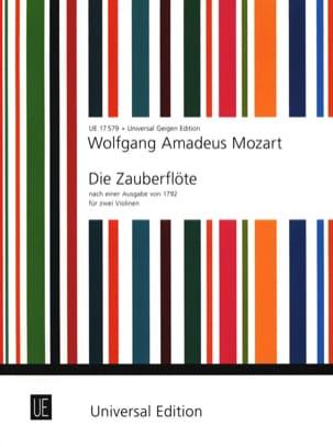Wolfgang Amadeus Mozart - Die Zauberflöte für 2 Violinen - Partition - di-arezzo.fr