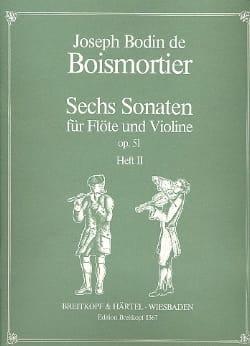 Joseph Bodin de Boismortier - 6 Sonates op. 51 Volume 2 - Flûte et Violon - Partition - di-arezzo.fr