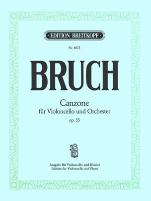 Canzone op. 55 Max Bruch Partition Violoncelle - laflutedepan