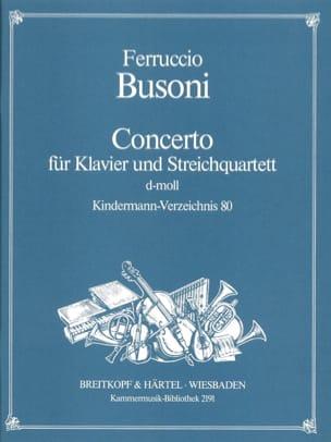 Ferruccio Busoni - Concerto d-moll – Klavier Streichquartett - Stimmen - Partition - di-arezzo.fr