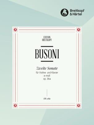 Ferruccio Busoni - Zweite Sonate E-Moll op. 36a - Partition - di-arezzo.fr