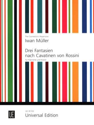 Iwan Müller - 3 Fantasy nach Cavatinen von Rossini op. 27 - Sheet Music - di-arezzo.com