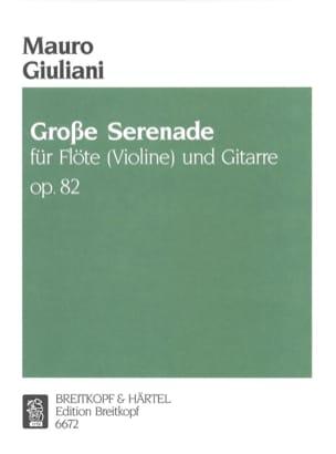 Mauro Giuliani - Grosse Serenade op. 82 – Flöte (Violine) Gitarre - Partition - di-arezzo.fr