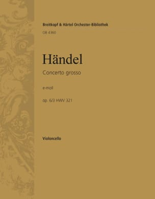 Georg Friedrich Haendel - Concerto Grosso, Nr. 14 e-moll op. 6/3 - Partition - di-arezzo.fr