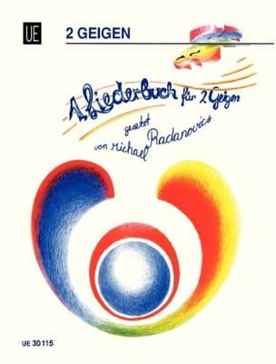 Michael Radanovics - 1 Liederbuch für 2 Geigen - Sheet Music - di-arezzo.com