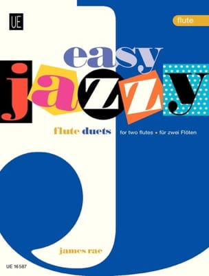 Easy Jazzy Duets - 2 Flutes James Rae Partition laflutedepan