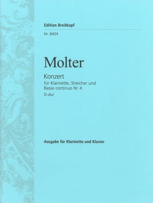 Johann Melchior Molter - Klarinettenkonzert Nr. 4 D-Dur – Klarinette Klavier - Partition - di-arezzo.fr