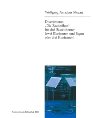 Wolfgang Amadeus Mozart - Divertimento Die Zauberflöte –3 Bassetthörner (2 Klar. Fag. / 3 Klar.) - Partition - di-arezzo.fr