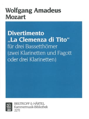 Wolfgang Amadeus Mozart - Divertimento La Clemenza di Tito–3 Bassetthörner (2 Klar. Fag. / 3Klar.) - Partition - di-arezzo.fr