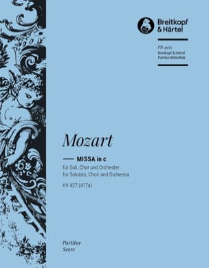 Wolfgang Amadeus Mozart - Missa c-moll KV 427 – Partitur - Partition - di-arezzo.fr