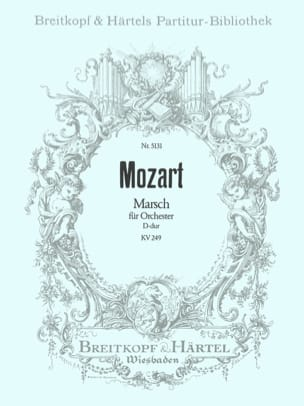Wolfgang Amadeus Mozart - Marsch D-dur KV 249 (Haffner) – Partitur - Partition - di-arezzo.fr