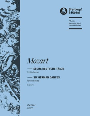 Wolfgang Amadeus Mozart - Sechs Deutsche Tänze KV 571 – Partitur - Partition - di-arezzo.fr