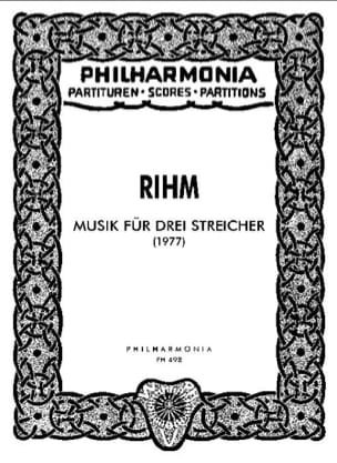 Wolfgang Rihm - Musik für drei Streicher - Partitur - Partition - di-arezzo.fr