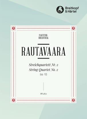 Einojuhani Rautavaara - Streichquartett, Nr. 2 op. 12 - Partitur - Partition - di-arezzo.fr