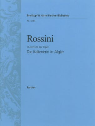 Gioachino Rossini - L'italiana in Algeri - Ouvertüre - Partitur - Partition - di-arezzo.fr