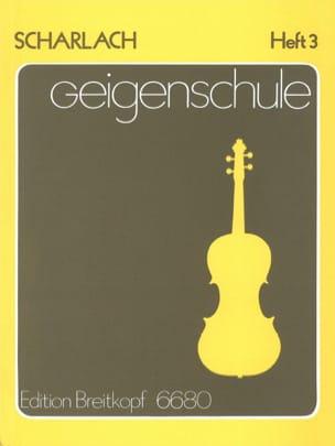 Fritz Scharlach - Geigenschule, Heft 3 - Sheet Music - di-arezzo.com