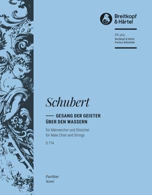 SCHUBERT - Gesang der Geister über den Wassern D. 714 op. 167 - Partitur - Partition - di-arezzo.fr