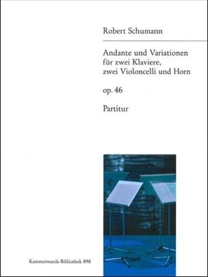 SCHUMANN - Andante et Variations, Op. 46 - Conducteur - Partition - di-arezzo.fr