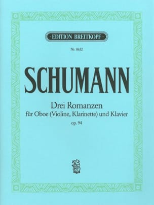 SCHUMANN - 3 Romanzen op. 94 - Oboe Violine, Klarinet Klavier - Sheet Music - di-arezzo.co.uk