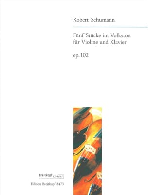 SCHUMANN - 5 Stücke im Volkston op. 102 - Violin - Sheet Music - di-arezzo.co.uk