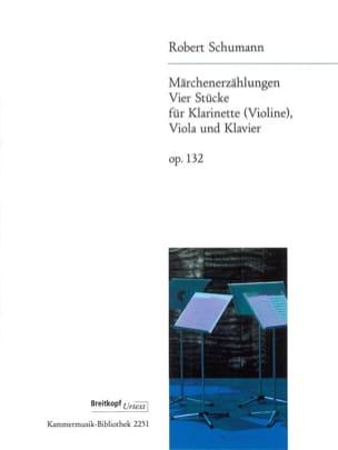 SCHUMANN - Märchenerzählungen, op. 132 - Klarinette Violine Viola Klavier - Sheet Music - di-arezzo.com