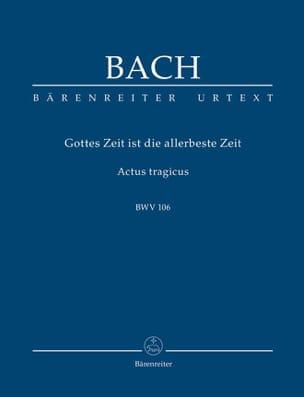 BACH - Gottes Zeit Ist Die Allerbeste Zeit - Actus Tragicus. - Partition - di-arezzo.fr