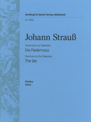 Johann Strauss - Die Fledermaus, Ouverture - Partition - di-arezzo.fr