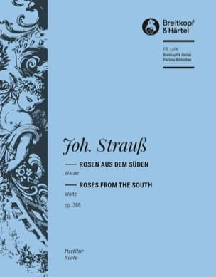 Rosen aus dem Süden op. 388 Johann Strauss Partition laflutedepan