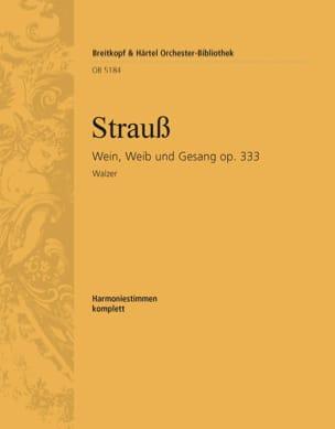 Johann Strauss - Wein, Weib und Gesang op. 333 - Partition - di-arezzo.fr
