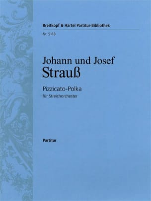 Strauss Johann (Fils) / Strauss Josef - Pizzicato-Polka - Partitur - Sheet Music - di-arezzo.co.uk