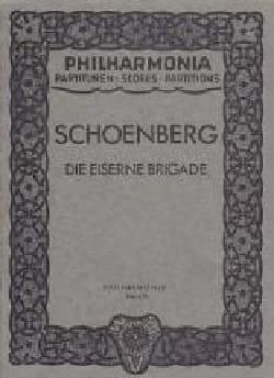 Arnold Schoenberg - Die eiserne Brigade -Partitur - Partition - di-arezzo.fr