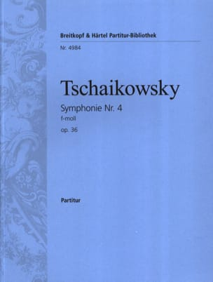TCHAIKOVSKY - Symphony Nr. 4 f-moll op. 36 - Partitur - Sheet Music - di-arezzo.co.uk