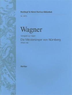 Richard Wagner - Les Maîtres Chanteurs, Prélude - Conducteur - Partition - di-arezzo.fr