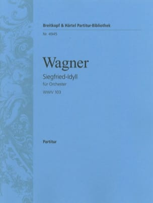 Richard Wagner - Siegfried-Idyll - Conducteur - Partition - di-arezzo.fr
