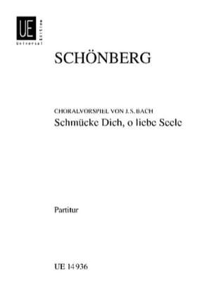 Schoenberg Arnold / Bach Johann Sebastian - Schmücke Dich, o liebe Seele - Partitur - Partition - di-arezzo.fr