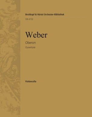 Carl M von Weber - Oberon. Ouvertüre - Partition - di-arezzo.fr