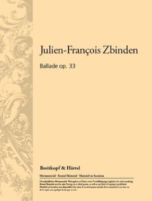 Julien-François Zbinden - Ballade op. 33 - Partition - di-arezzo.fr