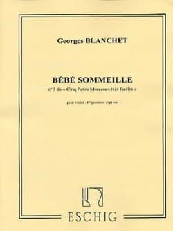 Georges Blanchet - Bébé sommeille - Partition - di-arezzo.fr