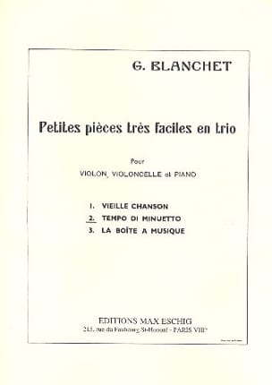 Georges Blanchet - n ° 2: Tempo Minuetto Small very easy parts in trio - Sheet Music - di-arezzo.com